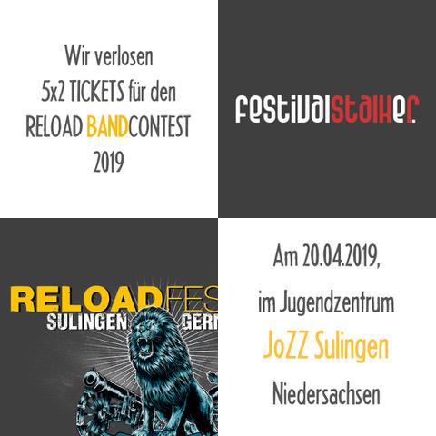 Gewinnspiel 5x2 Tickets für den Reload Bandcontest 2019.