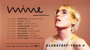 Mine -  Klebstoff-Tour II