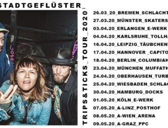 GROSSSTADTGEFLÜSTER – Trips und Ticks Tour 2020