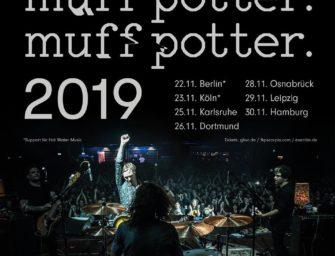 Muff Potter – Neue Termine für 2019