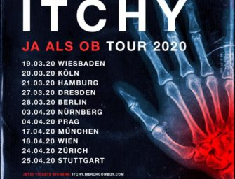 Tour: Itchy – JA ALS OB -TOUR