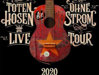 Update: Die Toten Hosen – Alles ohne Strom Tour 2020