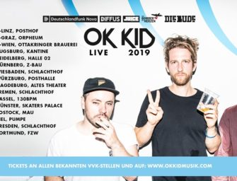 Das Warten auf die OK-KID Tour hat ein Ende