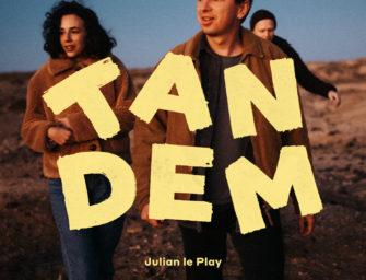 """Julian Le Play veröffentlicht sein neues Album """"Tandem"""""""