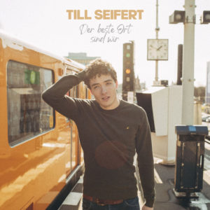 """Till Seifert feiert """"#soweit2020 - Der Podcast"""" und Premiere seines Debütalbum """"Der beste Ort sind wir"""" erschienen"""