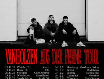 Van Holzen – Aus der Ferne Tour